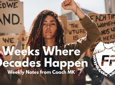 Weeks Where Decades Happen