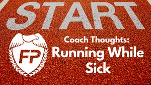 Should I Run When I Am Sick? Coach MK