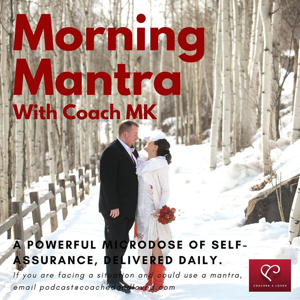 Morning Mantra Podcast Coach MK Fleming