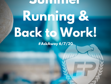 Summer Running & Back to WORK!