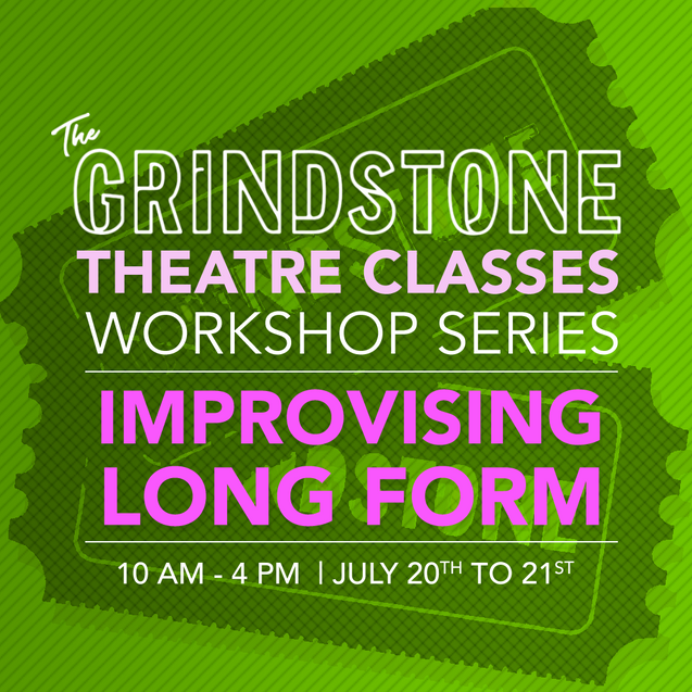5. Workshop Series - Improvising Long Fo