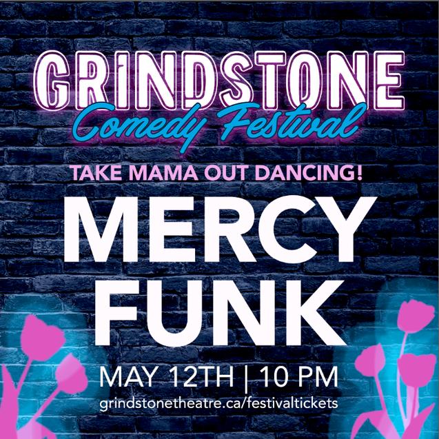 Mercy Funk Grindstone Comedy Theatre Gra