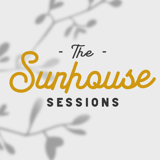 the Sunhouse Sessions