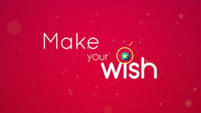 MAKE YOUR WISH