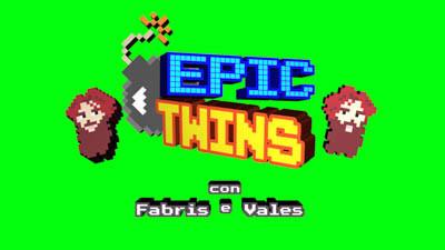 EPIC TWINS