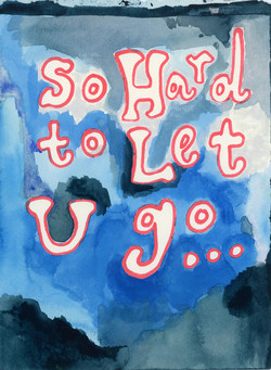 So Hard to Let U Go..