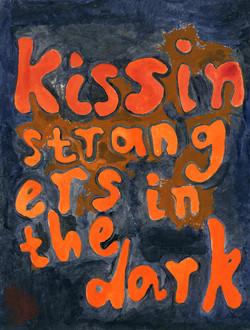 Kissin Strangers in the Dark