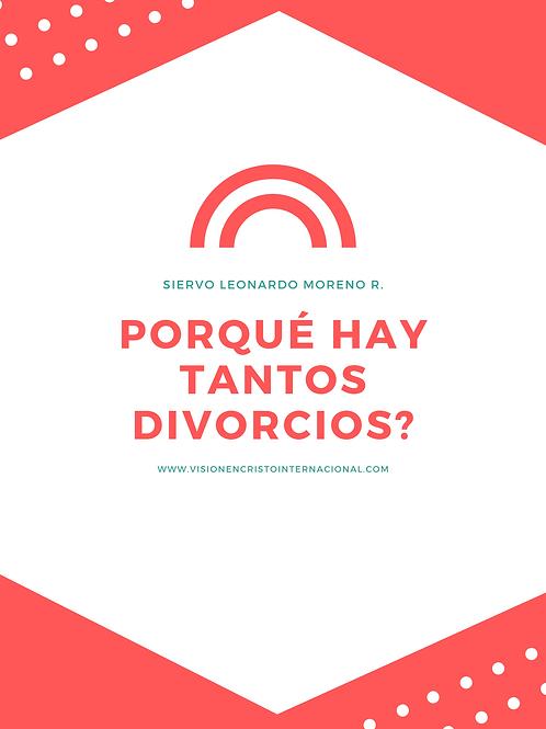 Porque hay Tantos Divorcios