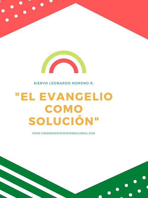 El evangelio como SOLUCION