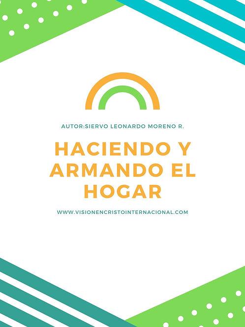 HACIENDO Y ARMANDO EL HOGAR COMO UNA JOYA