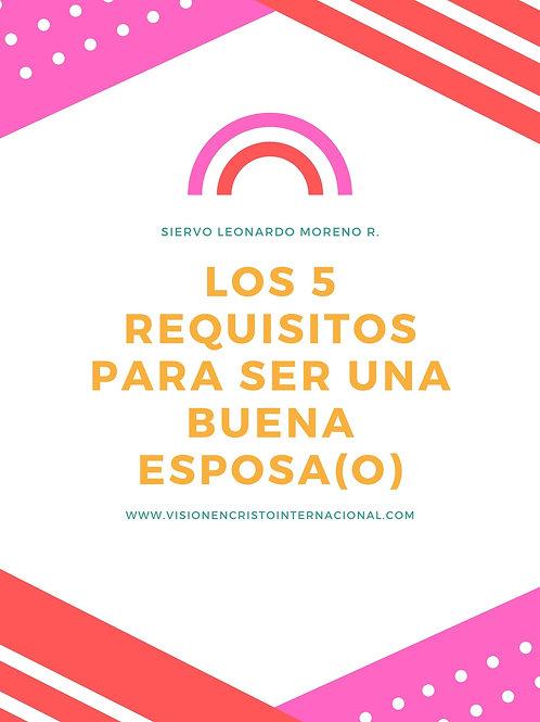 LOS CINCO REQUISITOS PARA SER UN BUEN(A) ESPOSO(A)
