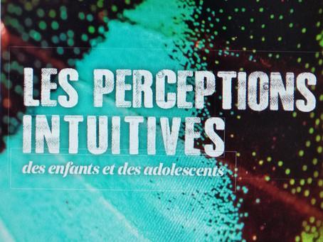 Parution : Les Perceptions intuitives des enfants et des adolescents
