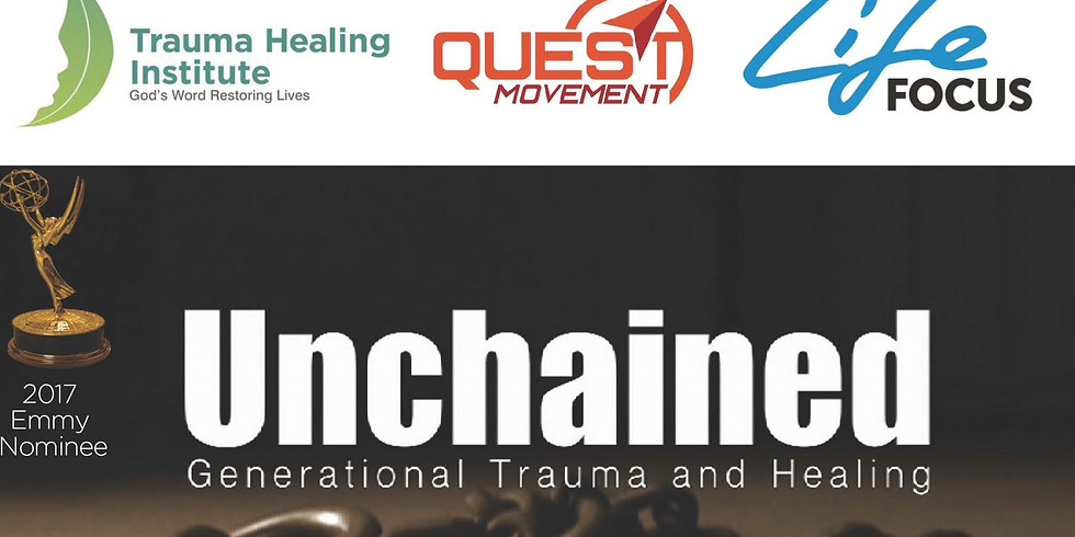 Unchained Generational Trauma Documentary and Discussion Sat, July 25