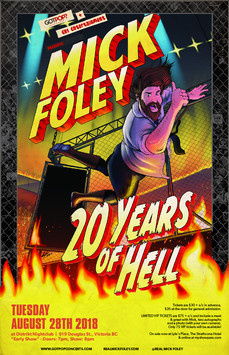 Mick Foley Victoria BC Event Poster August 2018