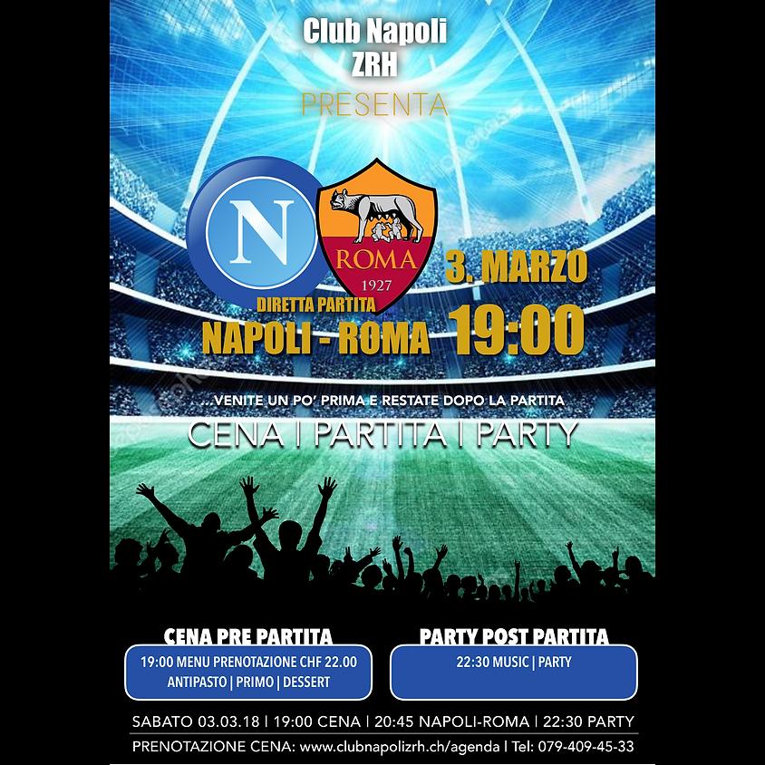 CENA | NAPOLI VS ROMA | PARTY