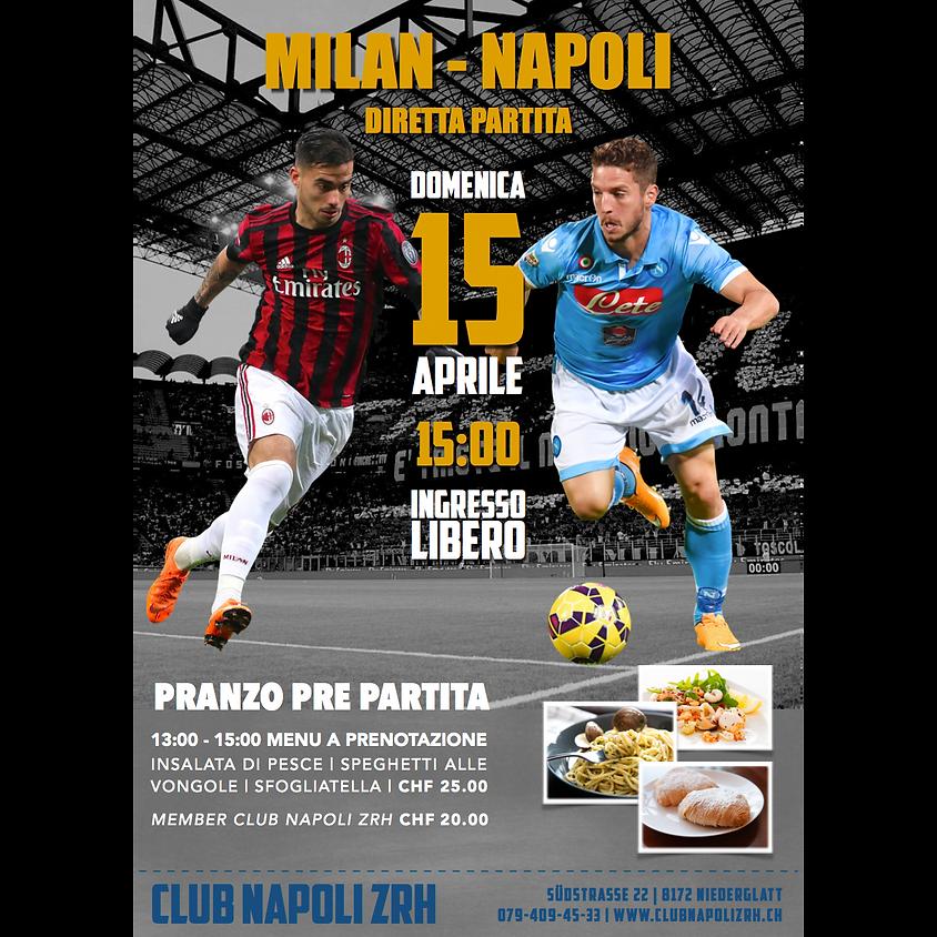 PRANZO | MILAN VS NAPOLI