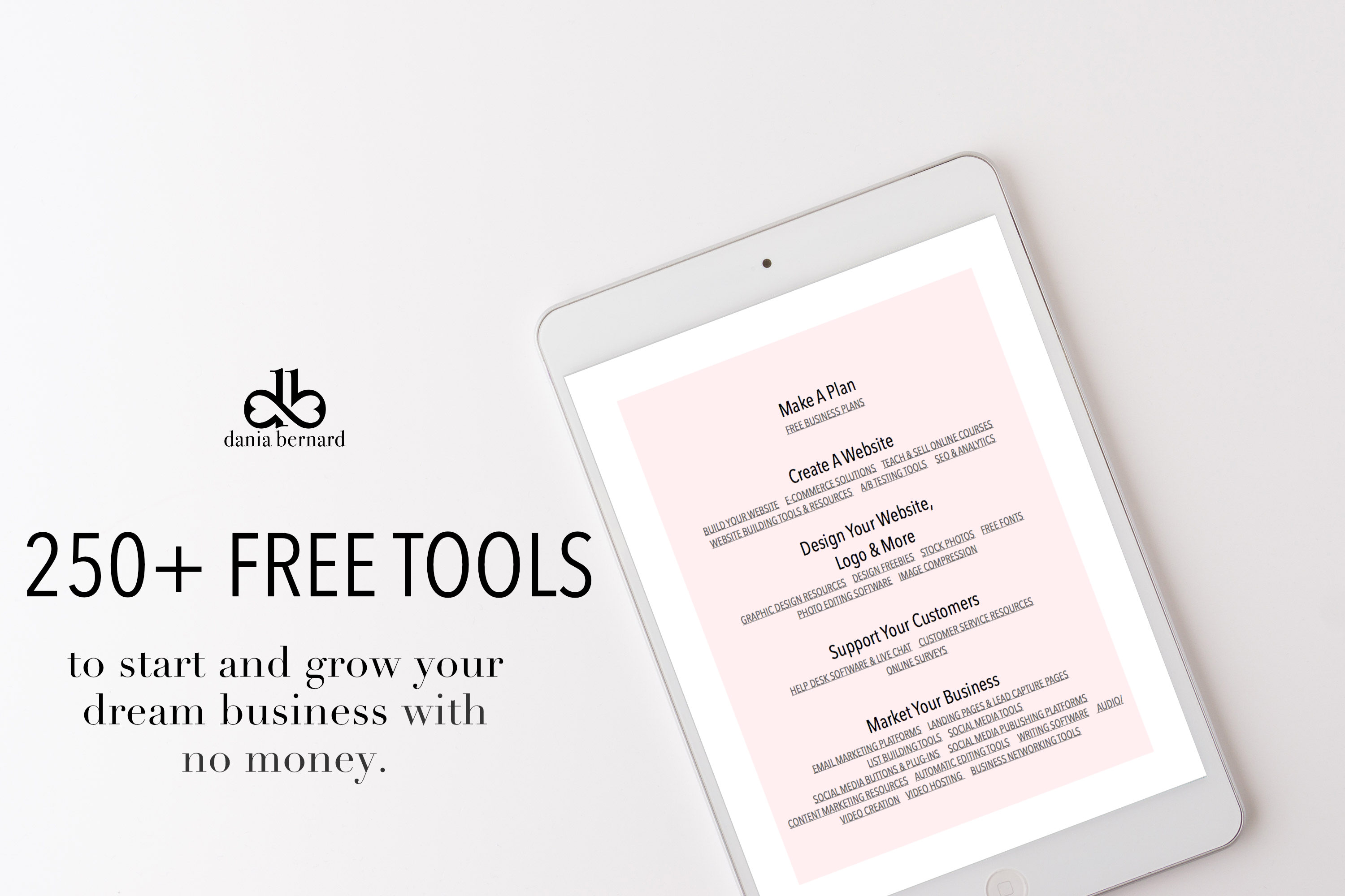 250 Free Tools To Start Grow Your Business With No Money Dania Bernard Marketing Consultant Web Design Resources