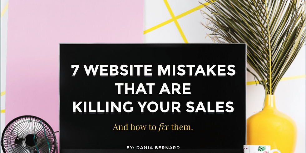 Workshop: 7 Website Mistakes That Are Killing Your Sales & How To Fix Them