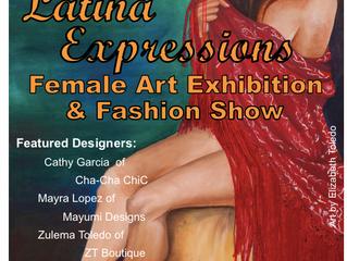 Latina Expressions Female Art Exhibition & Fashion Show