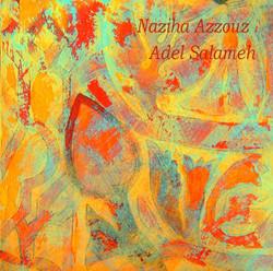 Naziha Azzouz / Adel Salameh