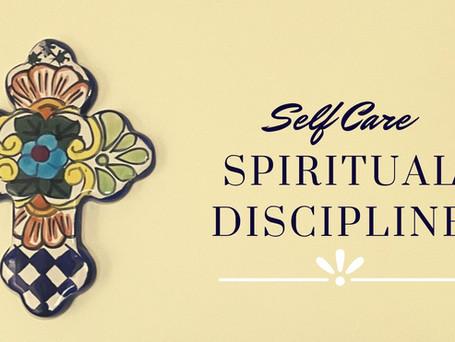 Self Care Spiritual Discipline