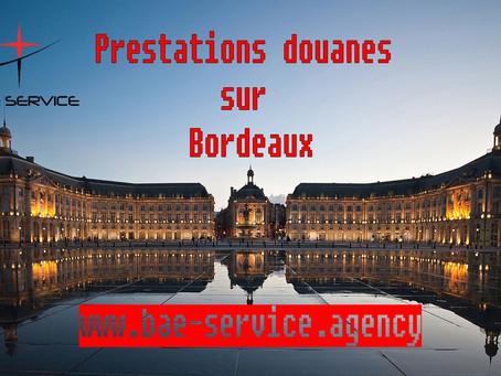 Service de prestations douanes sur Bordeaux contactez nous !!!