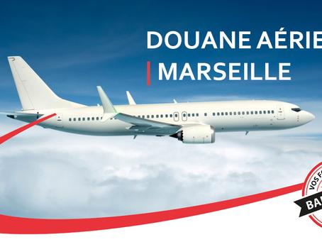 Douane aérienne Marseille