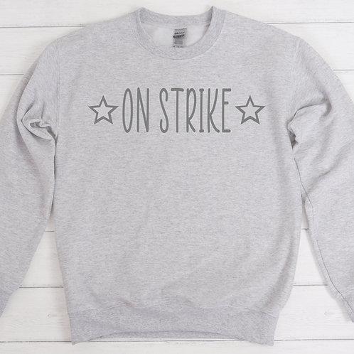 On Strike Sweatshirt