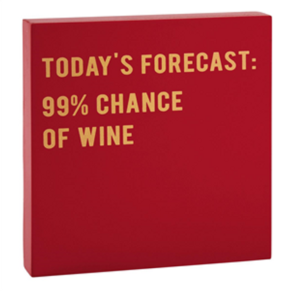 Block Sign - Today's Forecast