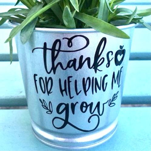 Helping me Grow - Pot