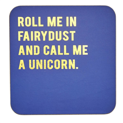 Cork-backed Coaster - Roll me in Fairydust...