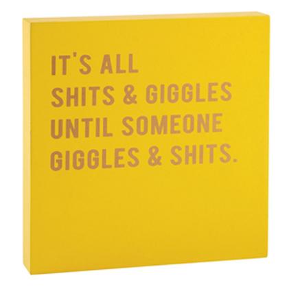Block Sign - Shits and Giggles...
