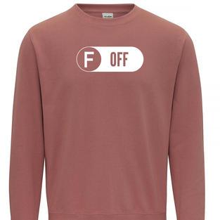 F Off Sweatshirt