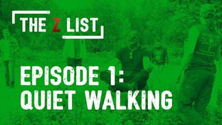 "The Z List - Zombie Apocalypse Training - Ep 1 ""Quiet Walking"""