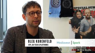 Oleg Korenfeld of Mediavest|Spark