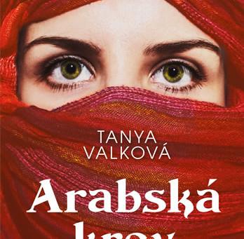 Nová publikace - Arabská krev – Tanya Valková