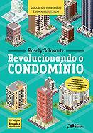 8 Revolucionado o condominio.jpg