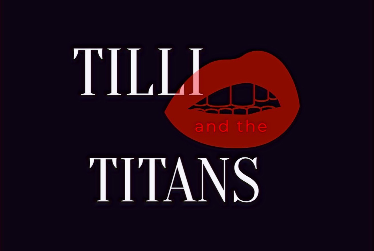 TILLI and the Titans
