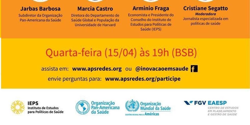 Webinar - Desafios para o Brasil diante da Pandemia Covid 19.