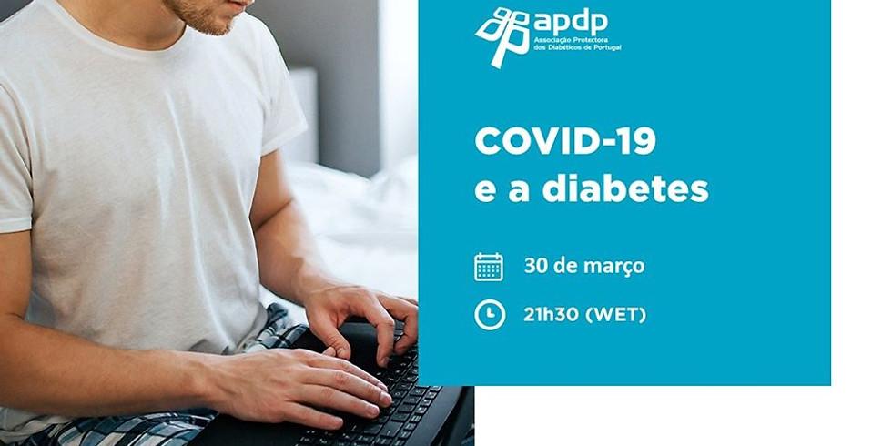 """APDP Diabetes - WEBINAR """"COVID-19 E A DIABETES"""""""