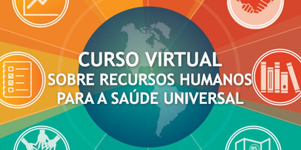 OPAS: Curso Virtual de Autoaprendizagem sobre Recursos Humanos para a Saúde Universal 2019