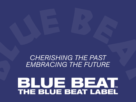THE BLUE BEAT LABEL THE NEXT CHAPTERS.