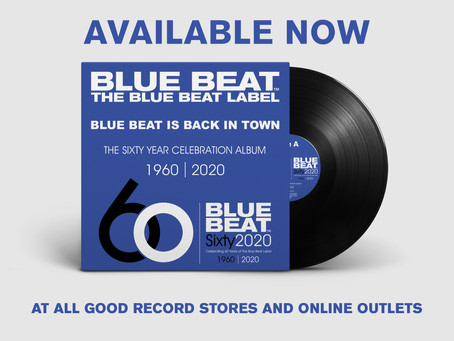 THE BLUE BEAT LABEL 60 YEAR CELEBRATION ALBUM TRACK BY TRACK.