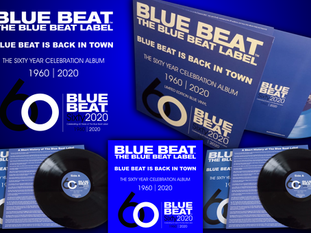 THE BLUE BEAT LABEL 60 YEAR CELEBRATION ALBUM OUT NOW.