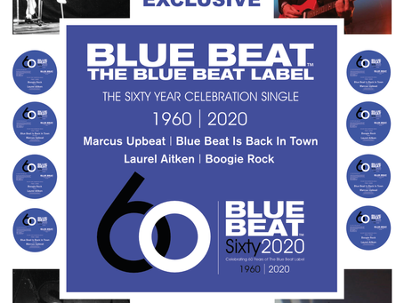 CELEBRATING 60 YEARS OF THE BLUE BEAT LABEL OVER 60 DAYS.