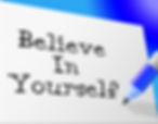 Believe in yourself.png
