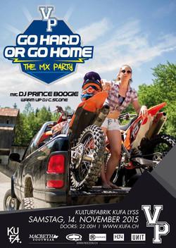 Go hard or go home - The MX-Party