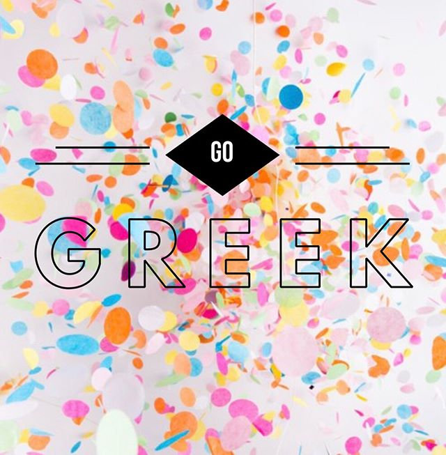 We want you to 🌟GO GREEK🌟 Want all the