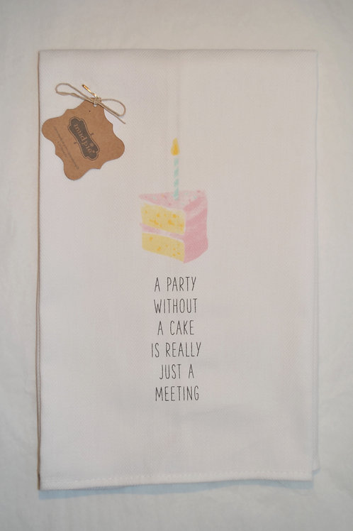 Party Without Cake Towel