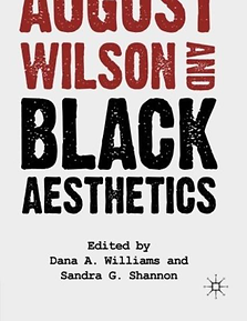 August Wilson and Black Aesthetics.png